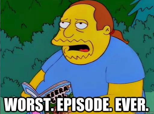 worst-episode-ever.jpg